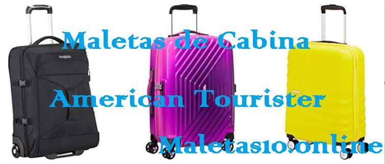 maletas de cabina american tourister