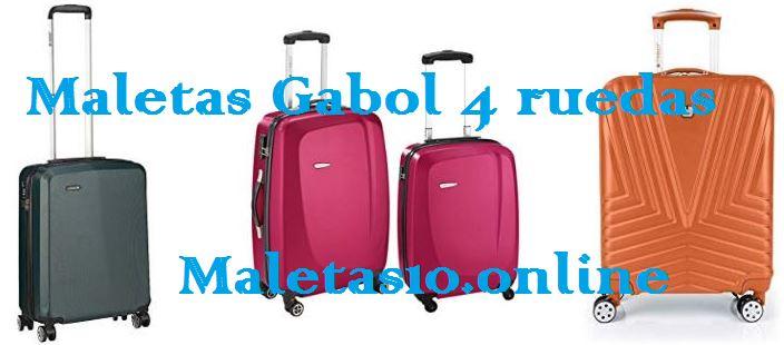 maletas gabol 4 ruedas