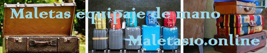 maletas equipaje de mano