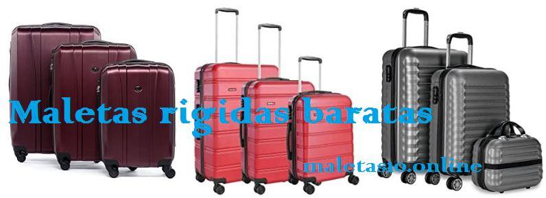 maletas rigidas baratas